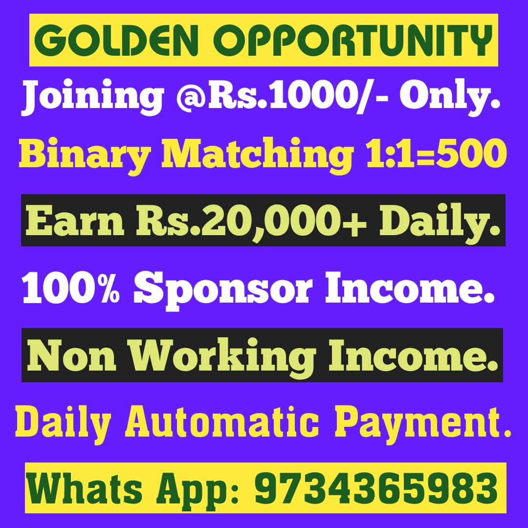 Join Rs.1000 Binary 1:1=500/- Daily 20000 – Whats APP – 9734365983